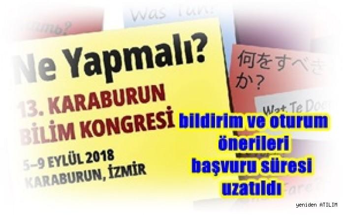 13. Karaburun Bilim Kongresi'ne bildirim ve oturum önerileri başvuru süresi uzatıldı