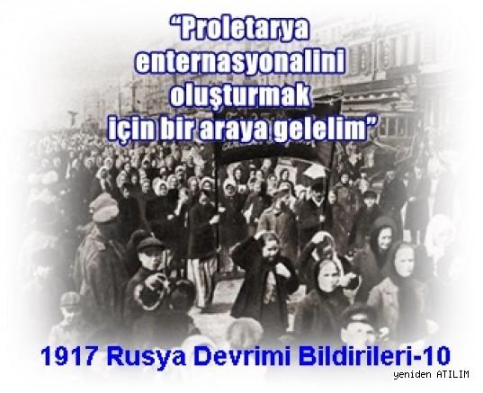 """1917 Rusya Devrimi Bildirileri-10:  """"Proletarya enternasyonalini oluşturmak için bir araya gelelim"""""""