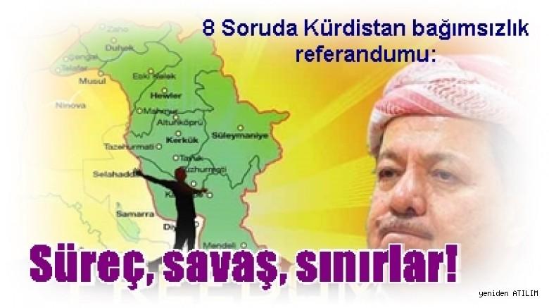 8 Soruda Kurdistan Bagimsizlik Referandumu Surec Savas