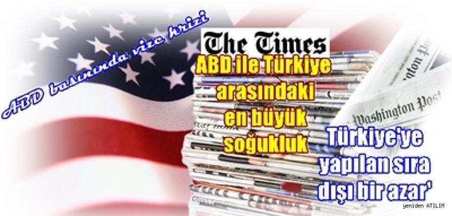 ABD basınında vize krizi