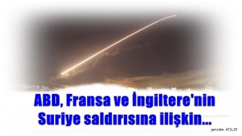 ABD, Fransa ve İngiltere'nin Suriye saldırısına ilişkin...