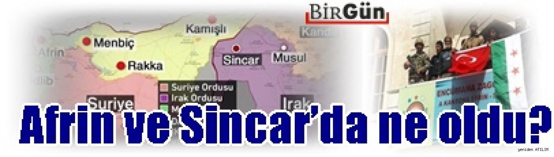 Afrin ve Sincar'da ne oldu?