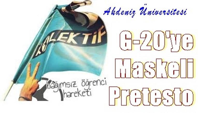 Akdeniz Üniversitesi Öğrenci Kolektifi'nden   G-20'ye Maskeli Pretesto