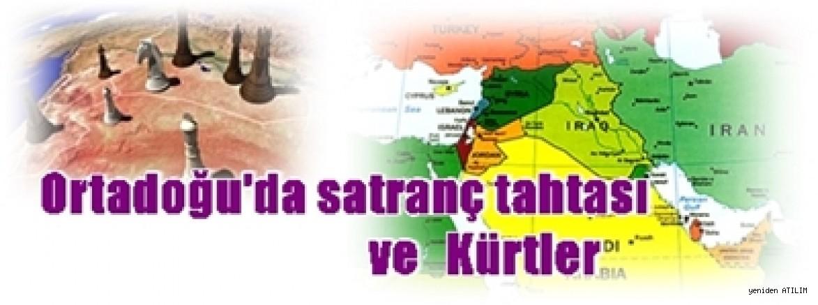 ANF'den  İzzet Aydın yazdı:Ortadoğu'da satranç tahtası ve Kürtler