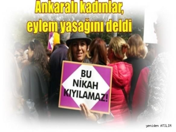 """Ankaralı kadınlar, eylem yasağını deldi: """"Müftüler nikah kıyamaz"""""""