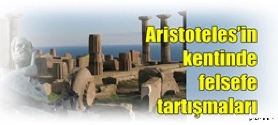 Aristoteles'in kentinde felsefe tartışmaları