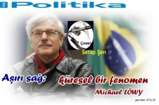 Aşırı sağ:  küresel bir fenomen – Michael LÖWY