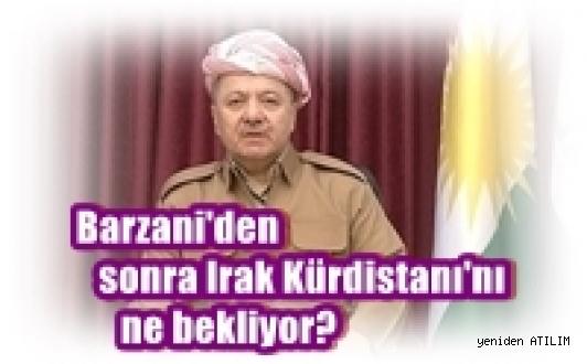 Barzani'den sonra Irak Kürdistanı'nı ne bekliyor? -Fehim Taştekin