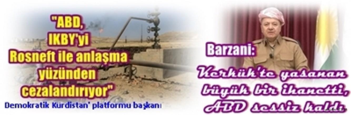 Barzani: Kerkük'te yaşanan büyük bir ihanetti, ABD sessiz kaldı