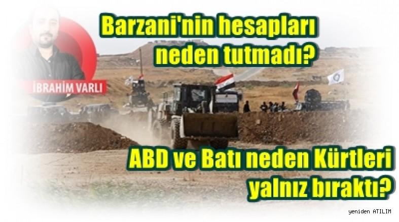 Barzani'nin hesapları neden tutmadı?  ABD ve Batı neden Kürtleri yalnız bıraktı?-