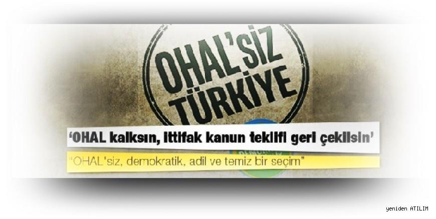 Beş Örgütten Çağrı:   OHAL'siz, Demokratik, Adil, Temiz Seçim