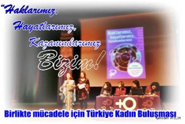Birlikte mücadele için Türkiye Kadın Buluşması