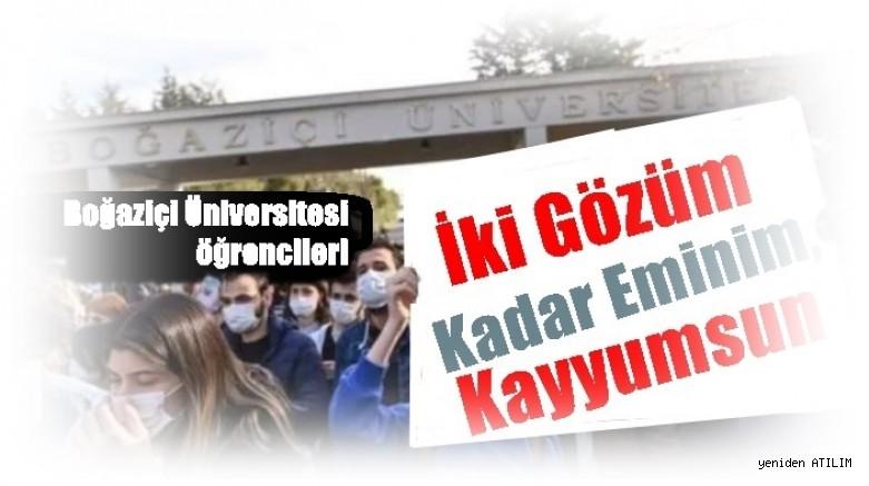 Boğaziçi Üniversitesi öğrencileri: 'İki gözüm kadar eminim Kadar Eminim,