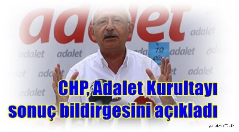 CHP, Adalet Kurultayı sonuç bildirgesini açıkladı