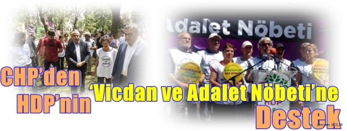 CHP'den HDP'nin 'Vicdan ve Adalet Nöbeti'ne  Destek!