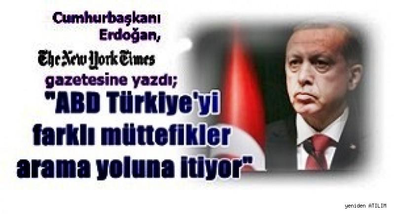Cumhurbaşkanı Erdoğan,  The New York Times gazetesine yazdı;