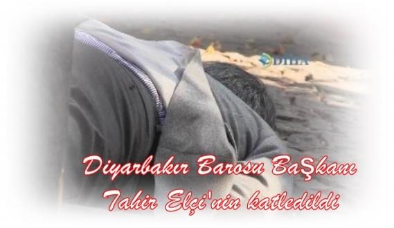 Diyarbakır Baro Başkanı Tahir Elçi katledildi...!