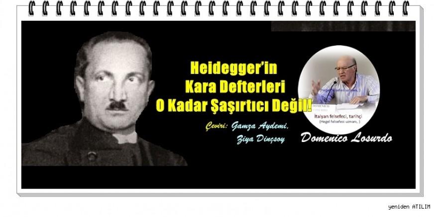 Domenico Losurdo yazdı:Heidegger'in Kara Defterleri O Kadar Şaşırtıcı Değil!