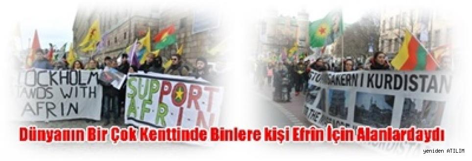 Dünyanın Bir Çok Kenttinde Binlere kişi Efrîn İçin Alanlardaydı