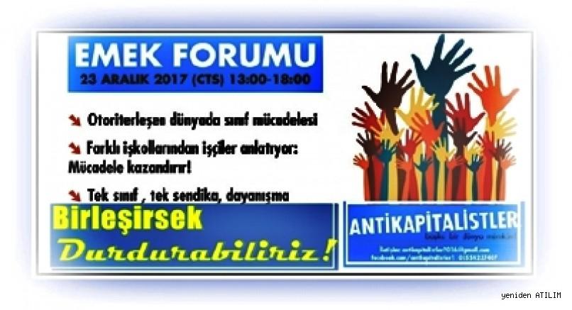 Emek Forumu : Birleşirsek kazanabiliriz