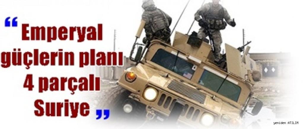 'Emperyal güçlerin planı 4 parçalı Suriye'