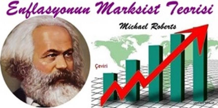 Enflasyonun Marksist Teorisi – Michael Roberts