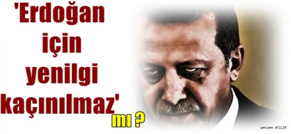 'Erdoğan için yenilgi kaçınılmaz'