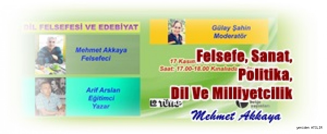 Felsefe, Sanat, Politika, Dil Ve Milliyetcilik /  Mehmet Akkaya