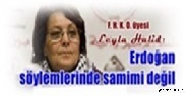 Filistin Halk Kurtuluş Ordusu üyesi Leyla Halid:  Erdoğan söylemlerinde samimi değil
