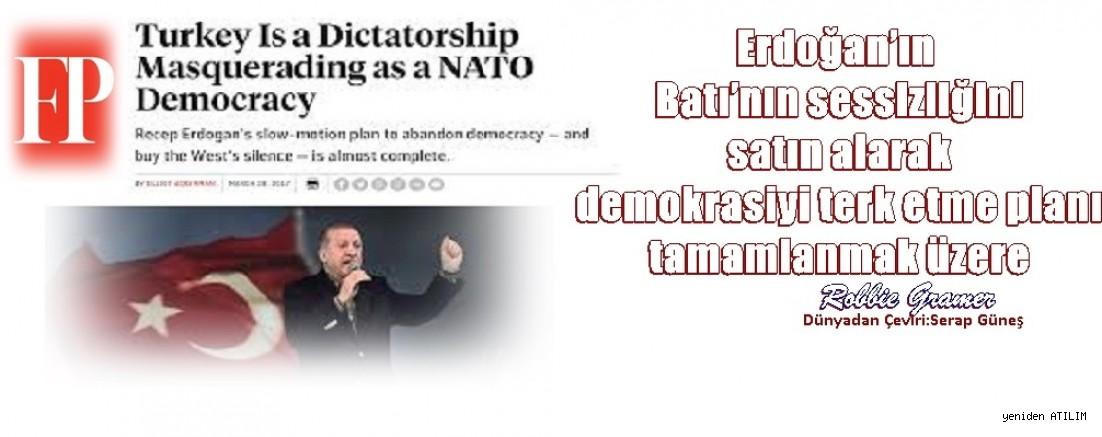 FP/R.Gramer yazdı:Erdoğan'ın Batı'nın sessizliğini satın alarak demokrasiyi terk etme planı tamamlanmak üzere