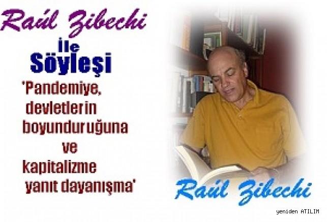 Gazeteci,yazar,aktivist,Uruguay'lı Raul  Zibechi İle Söyleşi