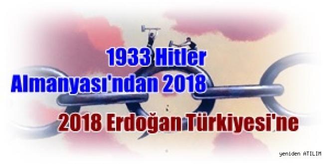H.Cemal yazdı:1933 Hitler Almanyası'ndan 2018 Erdoğan Türkiyesi'ne bir çizgi...