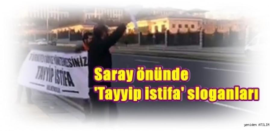 Halkevi üyelerinden Saray önünde 'Tayyip istifa' sloganları