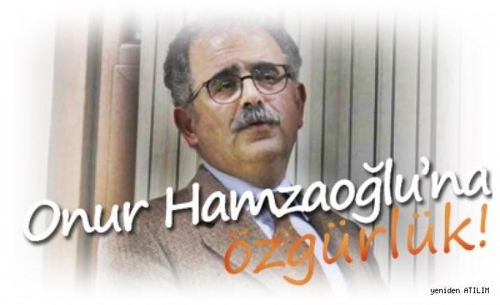 HDK Eş Sözcüsü Onur Hamzaoğlu için çağrı