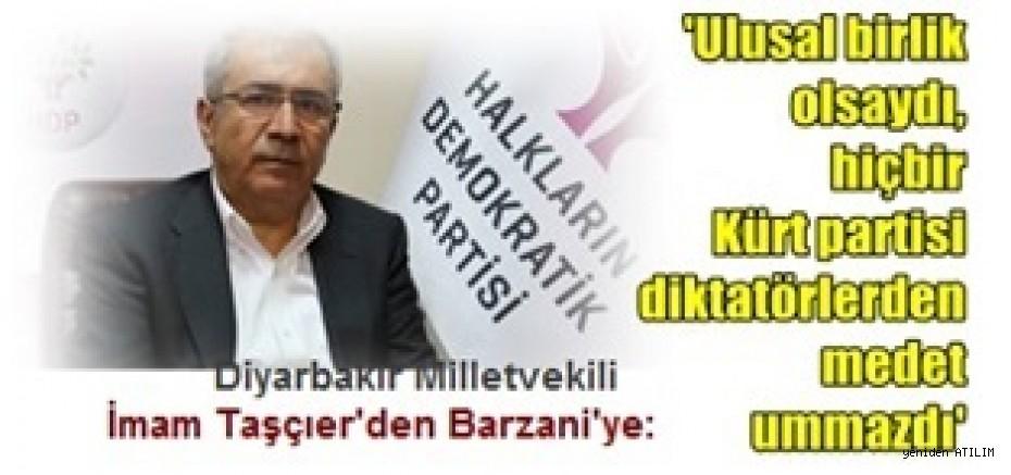 HDP Diyarbakır Milletvekili İmam Taşçıer'den Barzani'ye