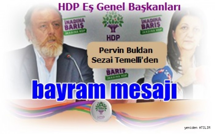 HDP Eş Genel Başkanları'ndan bayram mesajı