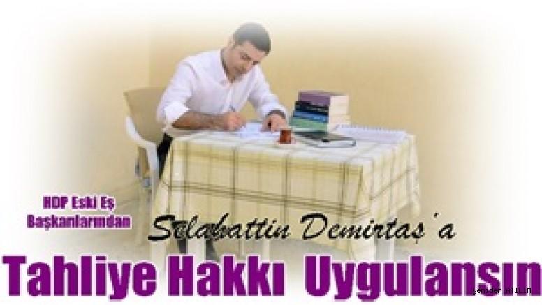 HDP Eski Eş Başkanlarından Selahattin Demirtaş'a Tahliye Hakkı Doğdu