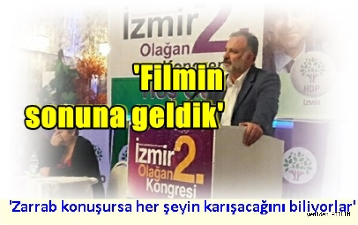 HDP Sözcüsü Bilgen:    Filmin sonuna geldik