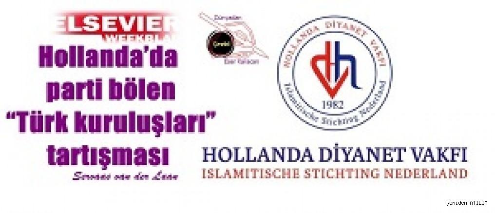 """Hollanda'da parti bölen """"Türk kuruluşları"""" tartışması  Servaas van der Laan"""