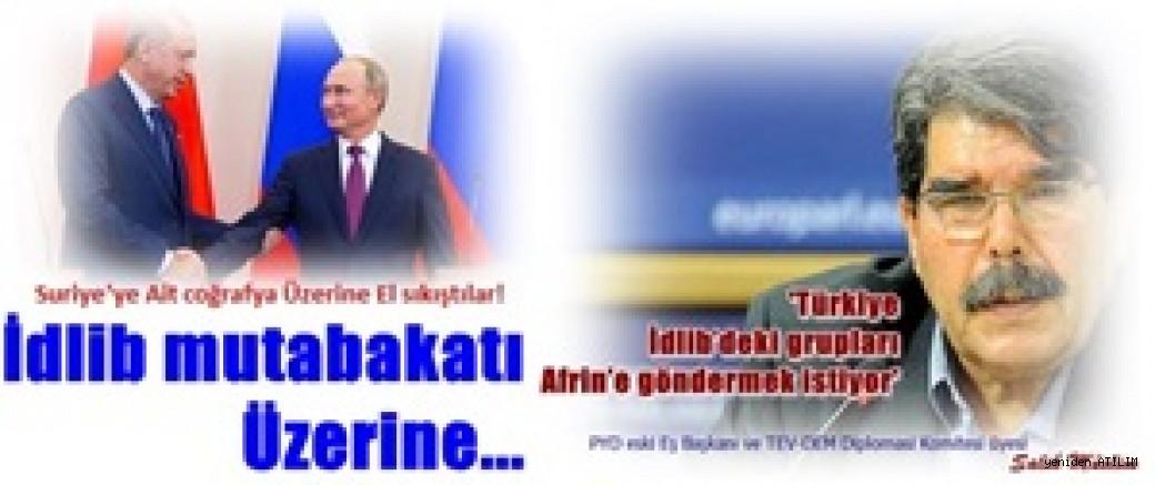 İdlib mutabakatı Üzerine...