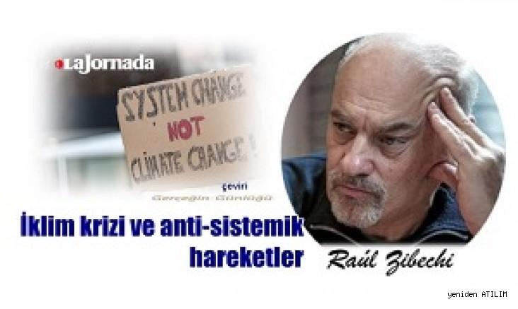 İklim krizi ve anti-sistemik hareketler / Raúl Zibech