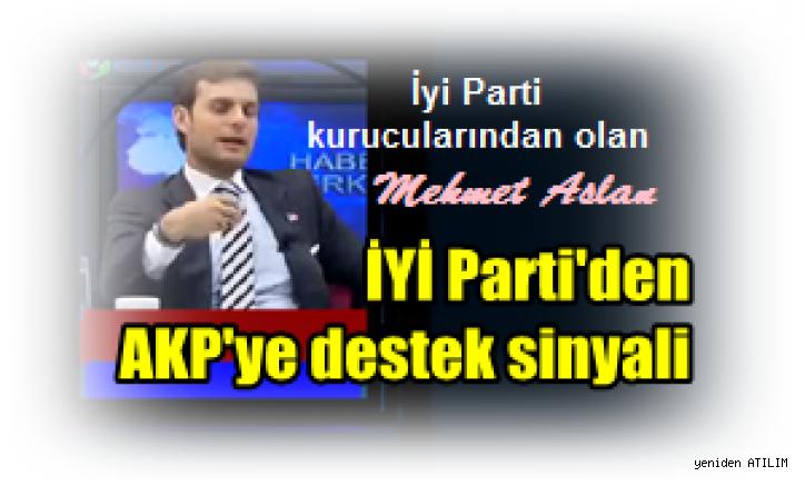 İYİ Parti'den AKP'ye destek sinyali