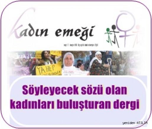 Kadın Emeği:  Söyleyecek sözü olan kadınları buluşturan dergi