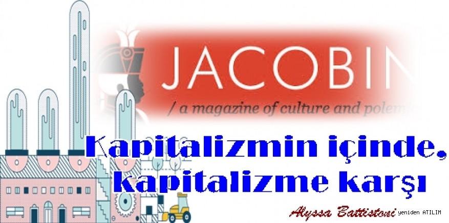 Kapitalizmin içinde, kapitalizme karşı / Alyssa Battistoni
