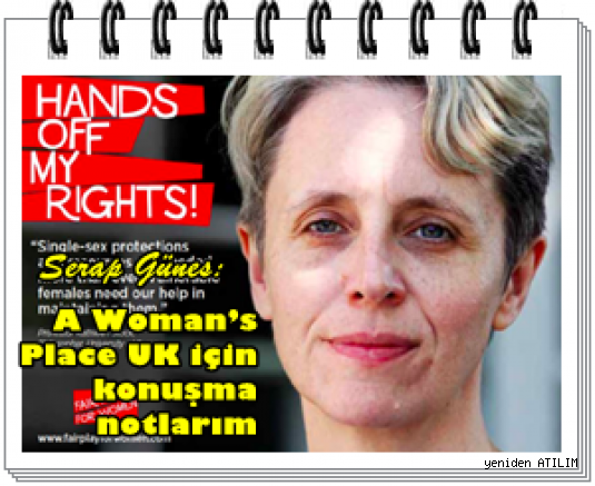 Kathleen Stock:A Woman's Place UK için konuşma notlarım