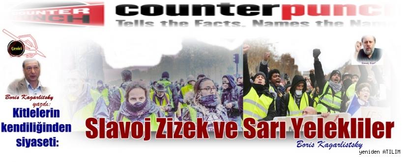 Kitlelerin kendiliğinden siyaseti: Slavoj Žižek ve Sarı Yelekliler – Boris Kagarlistsky