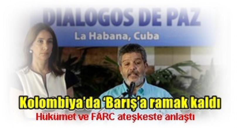 Kolombiya'da 'Barış'a ramak kaldı  Hükümet ve FARC ateşkeste anlaştı