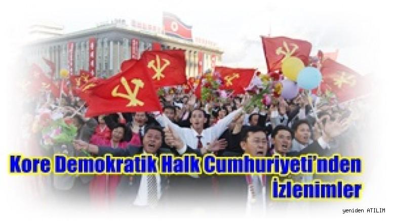Kore Demokratik Halk Cumhuriyeti'nden İzlenimler