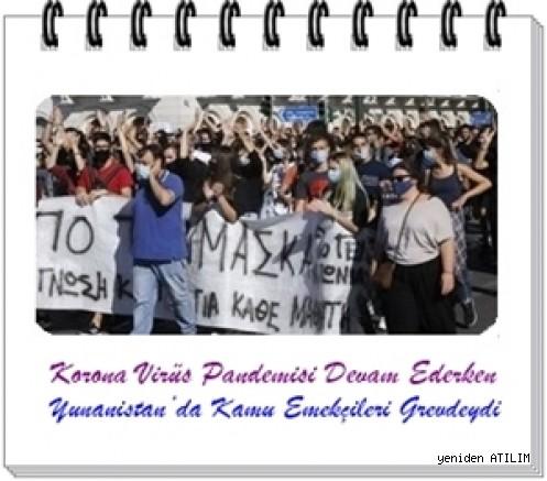 Korona Virüs Pandemi Devam Ederken Yunanistan'da Kamu Emekçileri Grevdeydi
