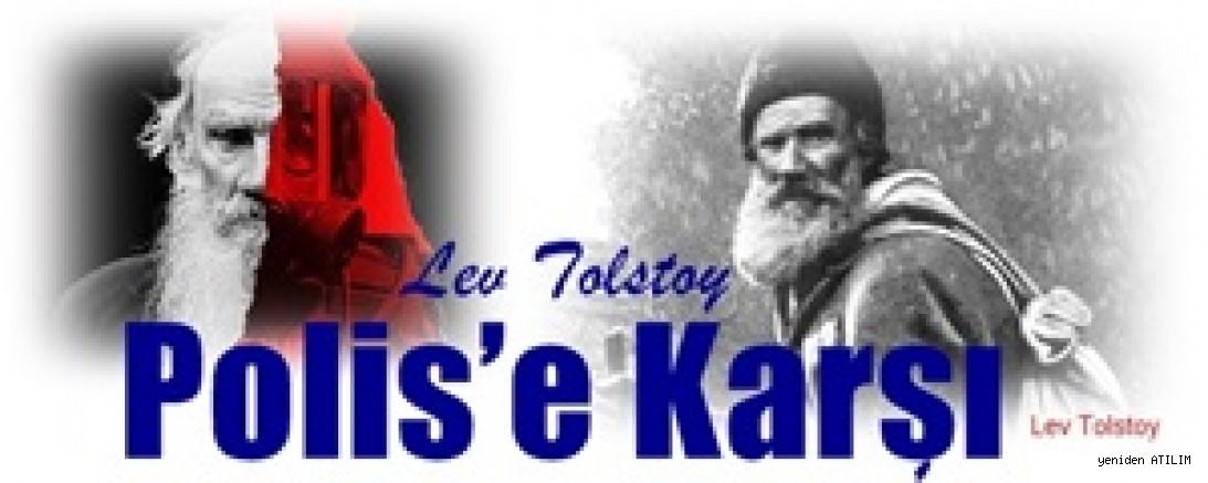 Lev Tolstoy Polis'e Karşı